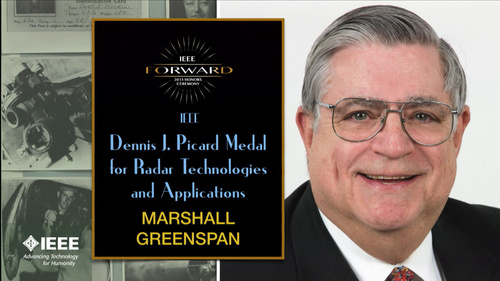 2015 IEEE Honors: IEEE Dennis J. Picard Medal for Radar Technologies and Applications - Marshall Greenspan