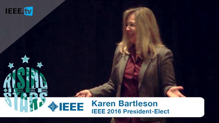 Ten Empowering Skills for Rising Stars: IEEE President-Elect Karen Bartleson