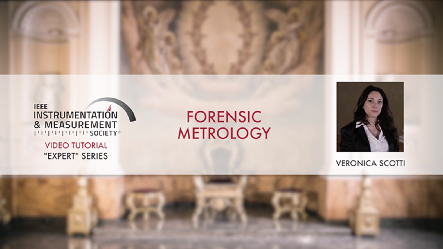 Forensic Metrology: Introduction for Use in Law/Justice - Tutorial by Veronica Scotti