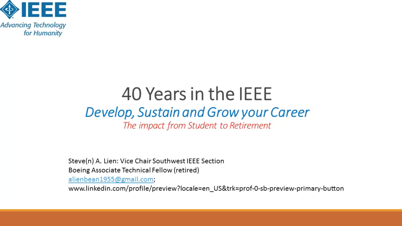 40 Years in the IEEE: Develop, Sustain and Grow Your Career (Webinar) - Steve A. Lien