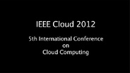 """""""A View from the Cloud"""" -- IEEE Cloud 2012 Conference"""
