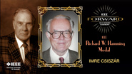 2015 IEEE Honors: IEEE Richard W. Hamming Medal - Imre Csiszar