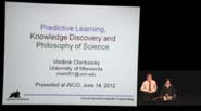 Vladimir Cherkassky - Predictive Learning, Knowledge Discovery and Philosophy of Science