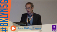 Brooklyn 5G Summit 2014: Jonas Medbo on 5G Channel Modeling Challenges