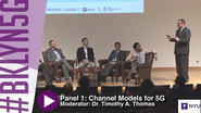 Panel 1: Critical Modeling Aspects & Effects on System Design & Performance  - Brooklyn 5G 2015