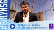 Brooklyn 5G 2016: Dr. Seizo Onoe on 5G Myths and Realities