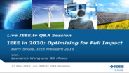 The IEEE in 2030 Q&A with Barry Shoop
