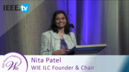 Founder and Chair Nita Patel introduces WIE ILC - 2016 IEEE Women in Engineering Conference
