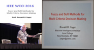 Fuzzy and Soft Methods for Multi-Criteria Decision Making - Ronald R Yager - WCCI 2016