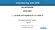 Volunteering with IEEE: As Deep and Engaging as You Make It - Anthony Lobo (Webinar)