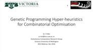 Genetic Programming Hyper-heuristics for Combinatorial Optimisation: Yi Mei CIS Webinar